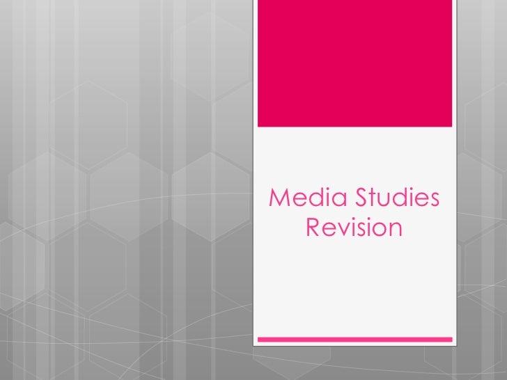 Media Studies  Revision