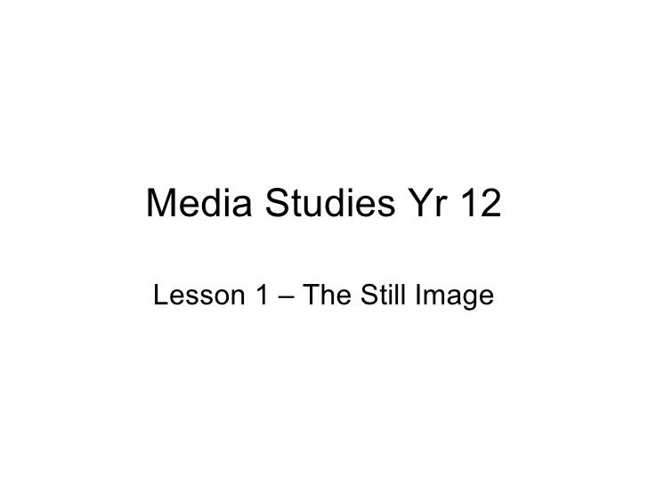 Media studies yr 12 lesson 1