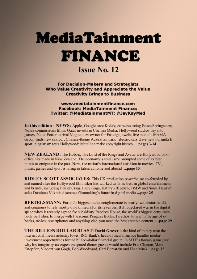 MediaTainment         FINANCE                                  Issue No. 12                 For Decision-Makers and Strate...
