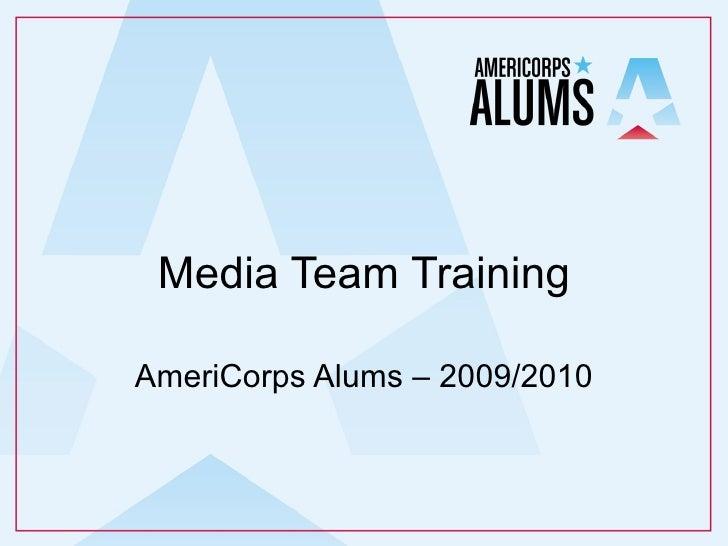 Media Team Training AmeriCorps Alums – 2009/2010
