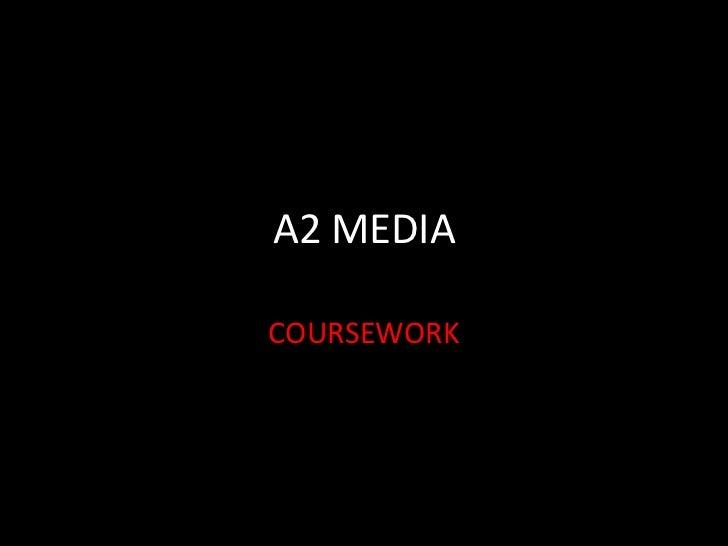 A2 MEDIACOURSEWORK