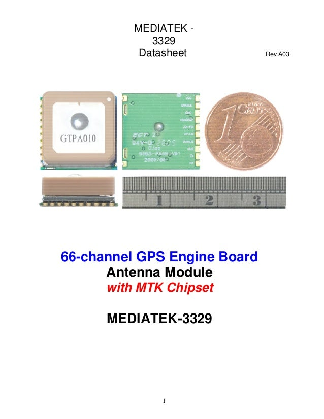 MEDIATEK -             3329           Datasheet          Rev.A0366-channel GPS Engine Board      Antenna Module      with ...