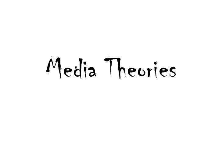 Media Theories