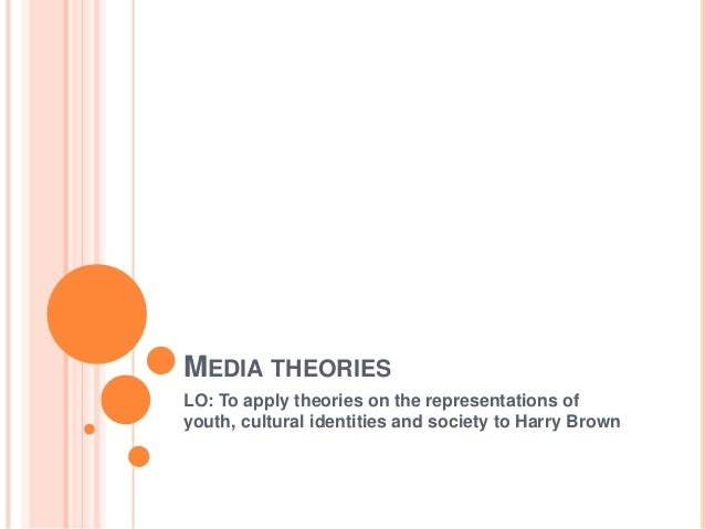 MEDIA THEORIESLO: To apply theories on the representations ofyouth, cultural identities and society to Harry Brown