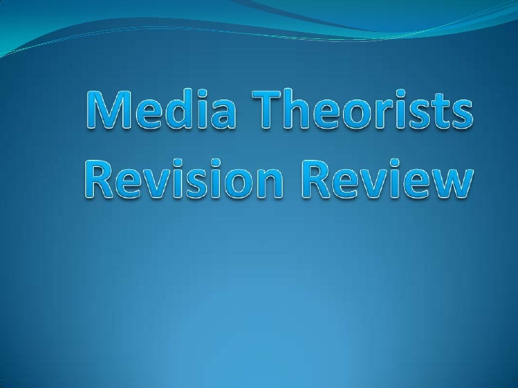 Media theorists revision review