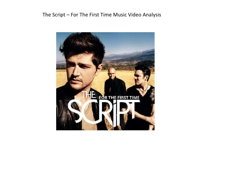 The Script – For The First Time Music Video Analysis<br />