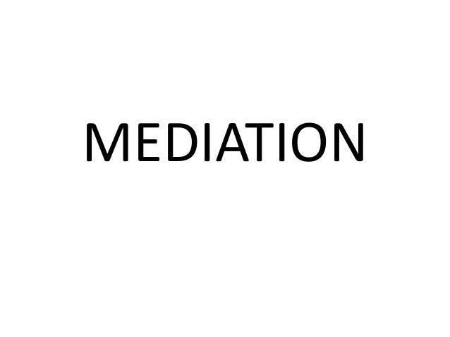 Mediation  -complete