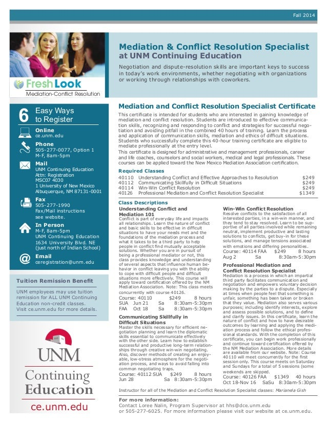 Mediation & Conflict Resolution Specialist at UNM Continuing Education For more information: Contact Loree Nalin, Program ...