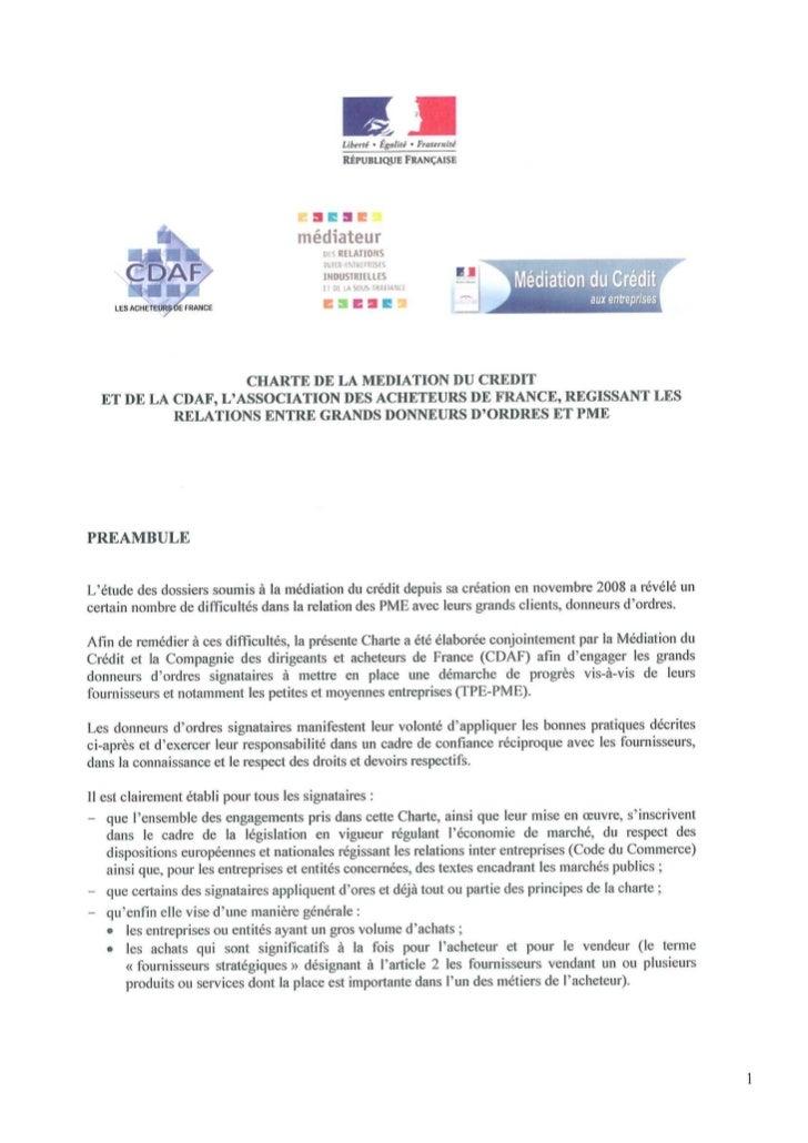 Première cérémonie de signatures à Bercy le 11 février 2010 :                       21 grands donneurs d'ordres ont signé ...