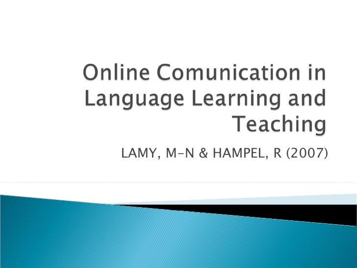 LAMY, M-N & HAMPEL, R (2007)