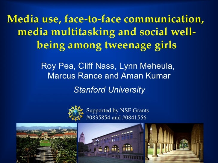 Media Use, Face-to-Face Communication, Media Multitasking and Social Wellness among 8-12 Year Old Girls
