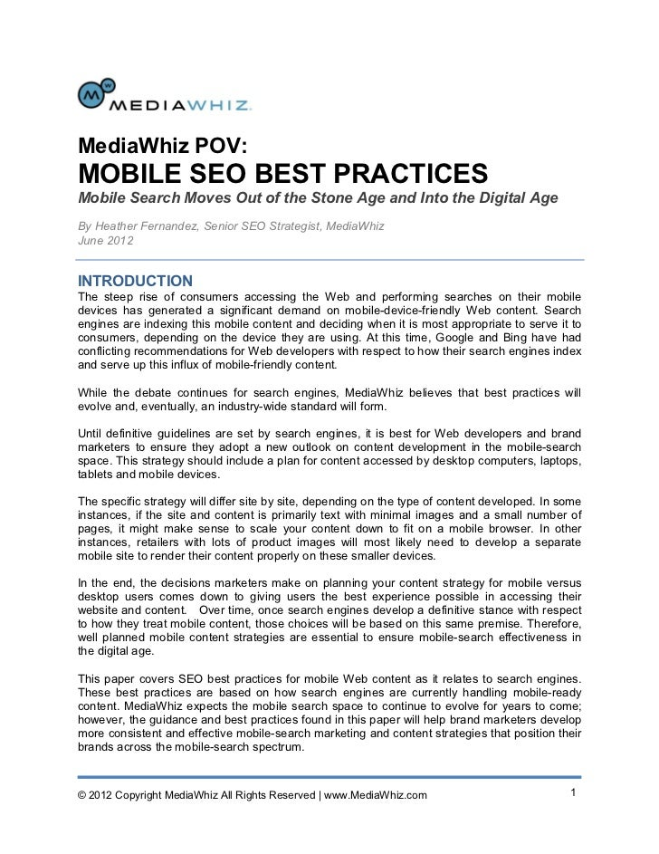 MediaWhiz POV:MOBILE SEO BEST PRACTICESMobile Search Moves Out of the Stone Age and Into the Digital AgeBy Heather Fernand...