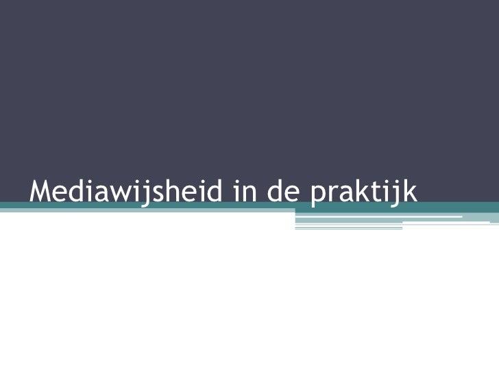 Mediawijsheid in de praktijk 28062012