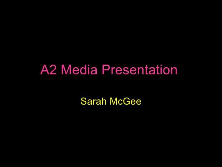 Media Year 13 First Presentation Sarah Mcgee X