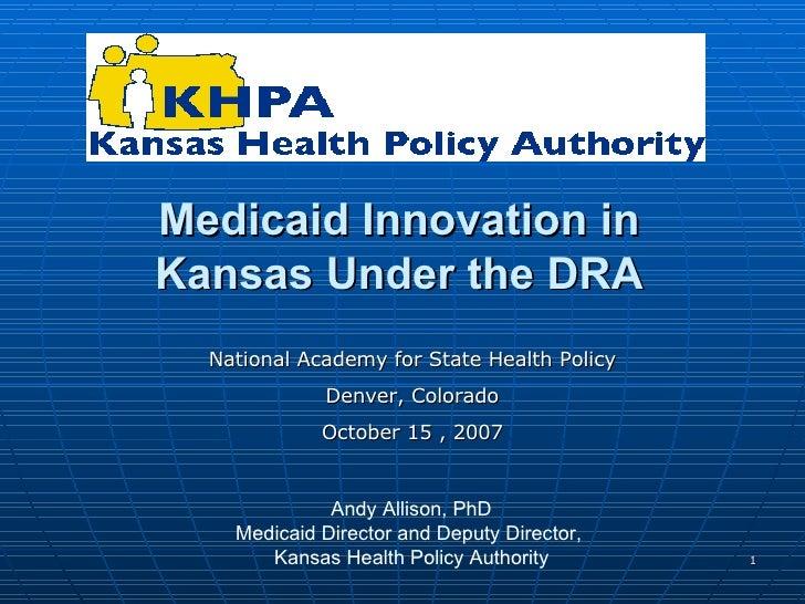 Medicaid Innovation in Kansas Under the DRA