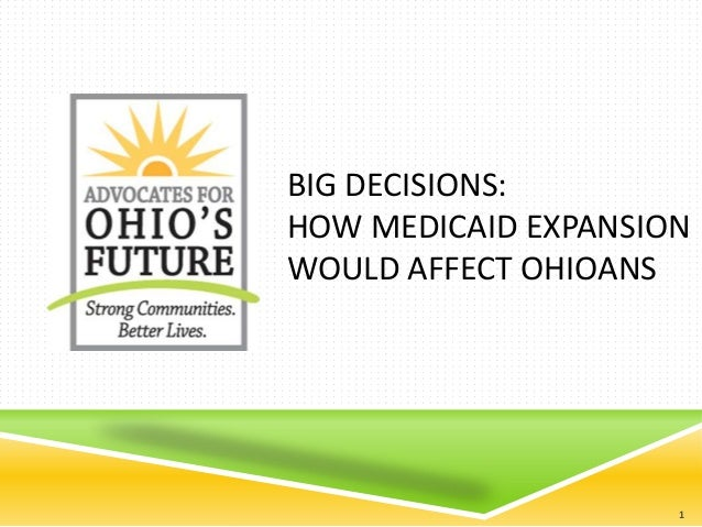 Big Decisions: How Medicaid Expansion Would Affect Ohioans