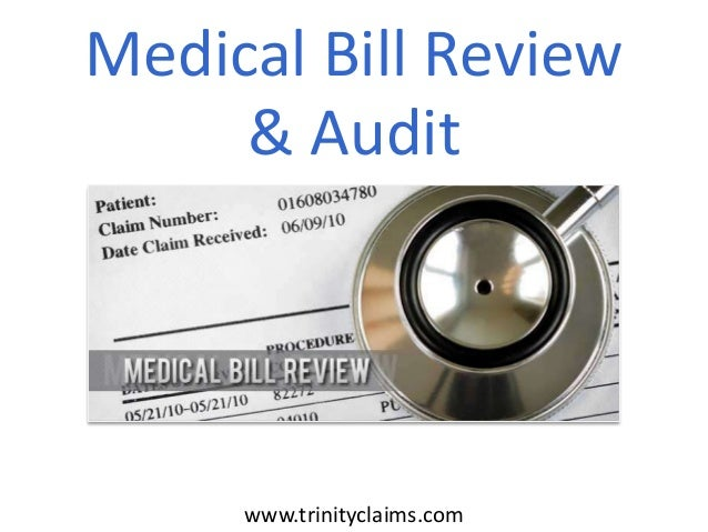 Medical Bill Review & Audit  www.trinityclaims.com