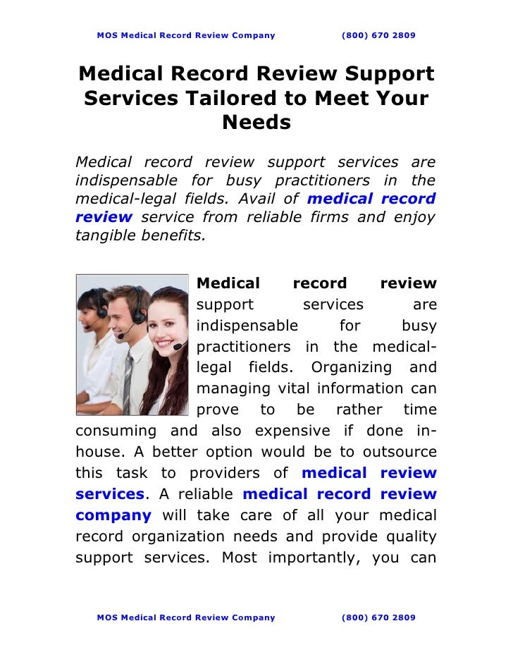 MOS Medical Record Review Company   (800) 670 2809Medical Record Review SupportServices Tailored to Meet Your            N...