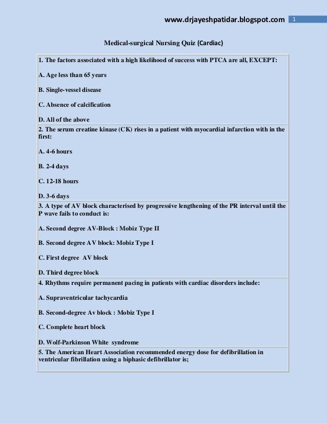 www.drjayeshpatidar.blogspot.com                1                           Medical-surgical Nursing Quiz (Cardiac)1. The ...