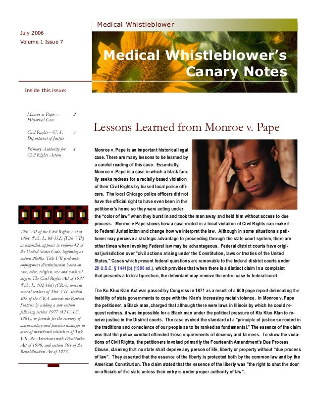 Medical Whistleblower's Canary Notes Medical Whistleblower July 2006 Monroe v. Pape is an important historical legal case....