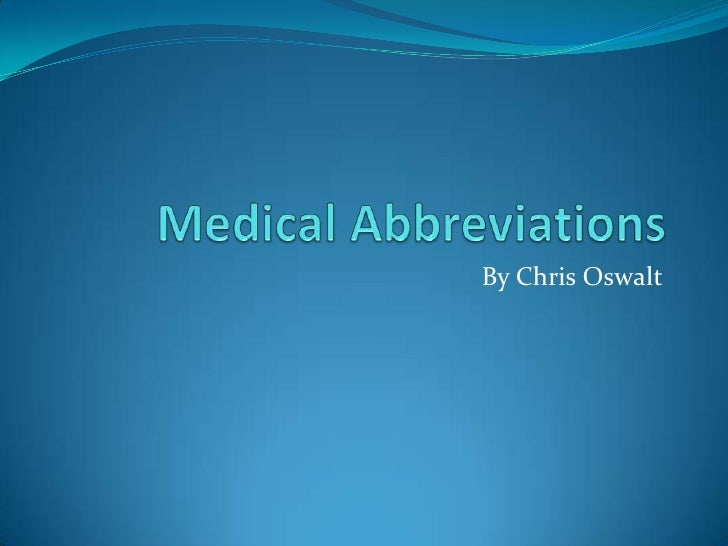 Medical abbreviations