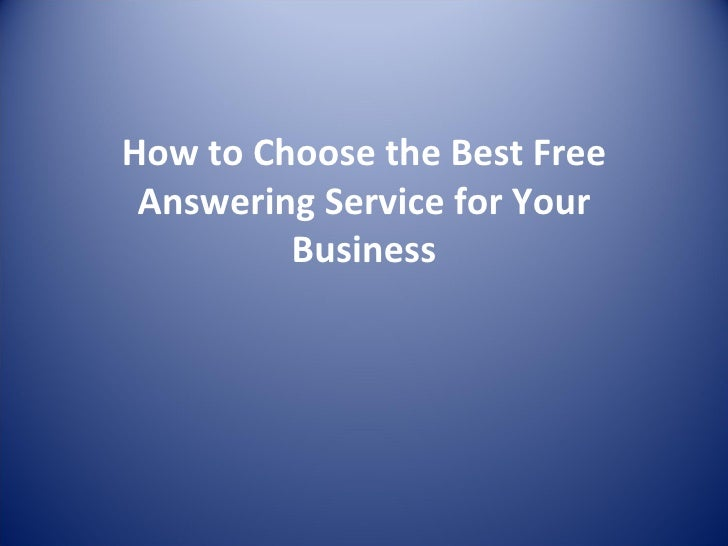 How to Choose the Best Free Answering Service for Your Business