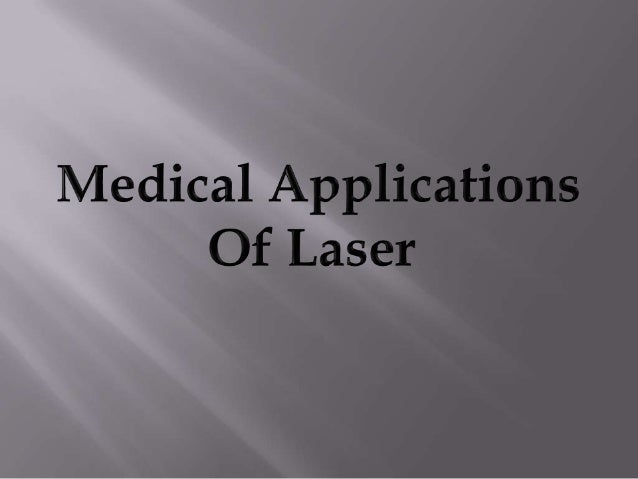INTRODUCTION: Laser are presently used for a variety of applications in the medical field. This is the interaction between...