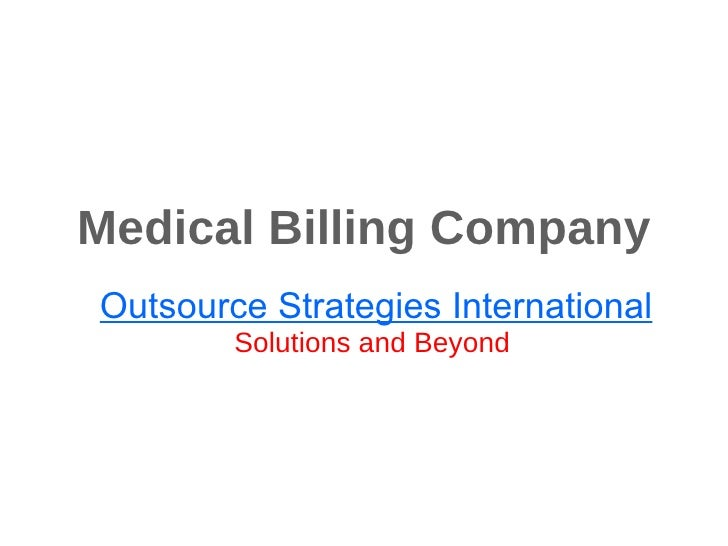 Medical Billing Company Outsource Strategies International Solutions and Beyond