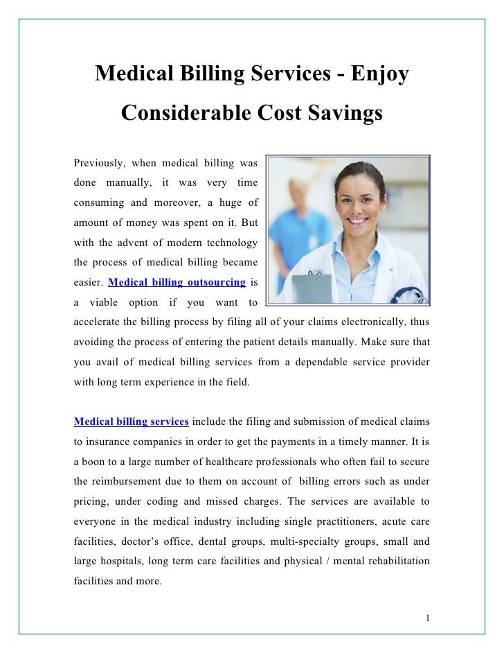 Medical Billing Services - Enjoy          Considerable Cost SavingsPreviously, when medical billing wasdone manually, it w...
