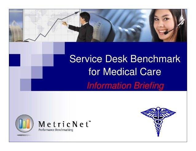MetricNet Medical Care Benchmark Informational Briefing