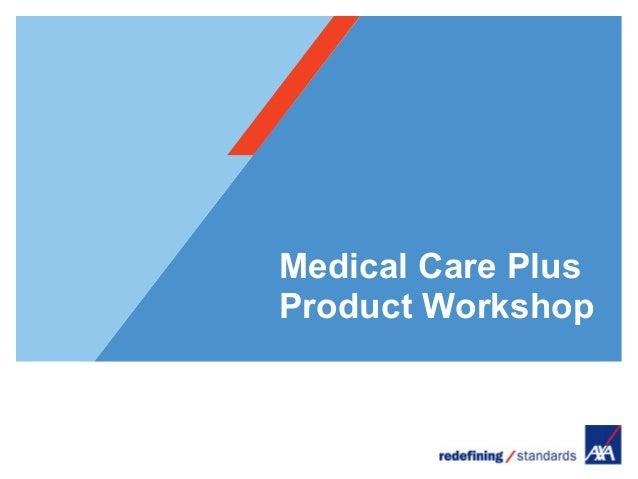Medical care plus product workshop agent