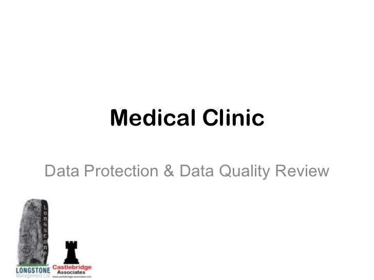 Medical ClinicData Protection & Data Quality Review