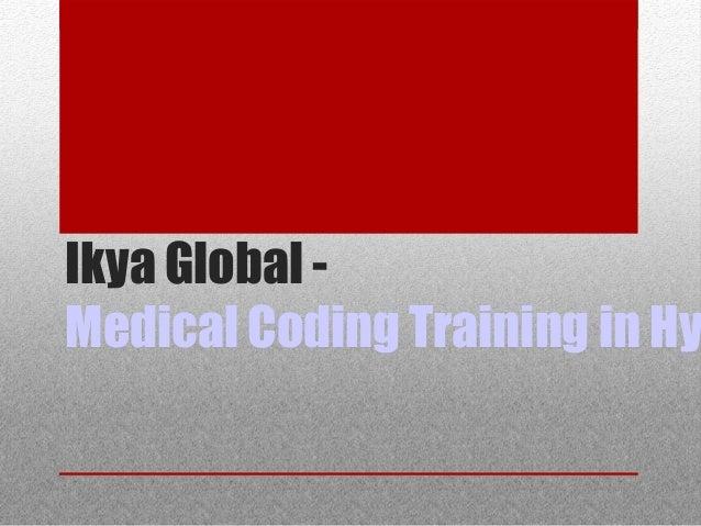 Ikya Global - Medical Coding Training in Hy