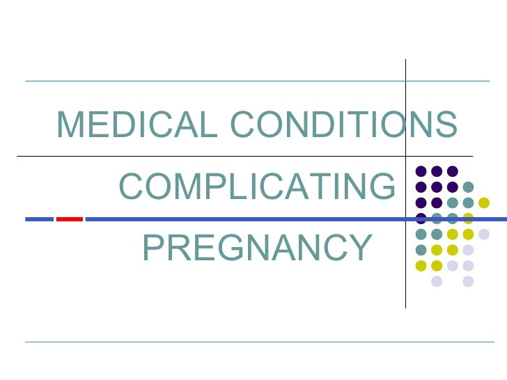 Medical Complications In Pregnancy