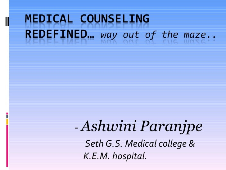 Medical counseling redefined