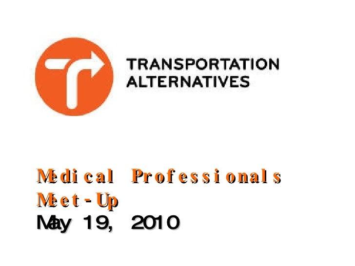Medical Professionals Meet-Up May 19, 2010