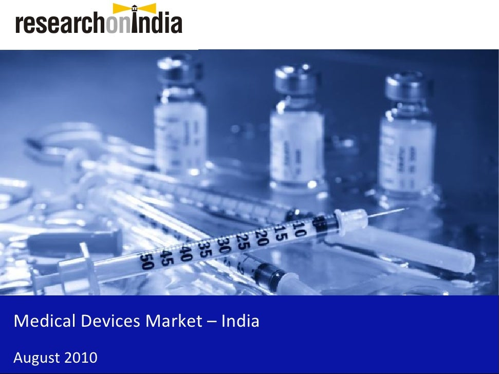 Medical Devices Market – India August 2010