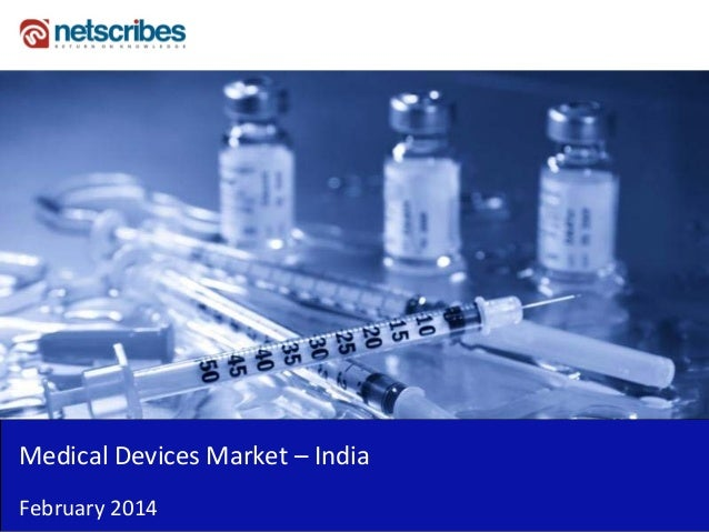 Medical Devices Market – India February 2014