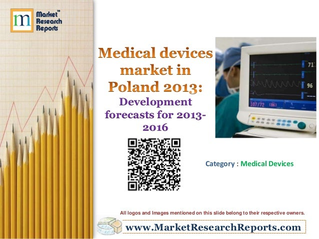 Medical Devices Market in Poland 2013: Development forecasts for 2013-2016