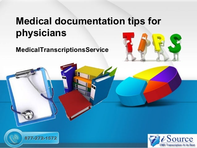 Medical documentation tips for physicians