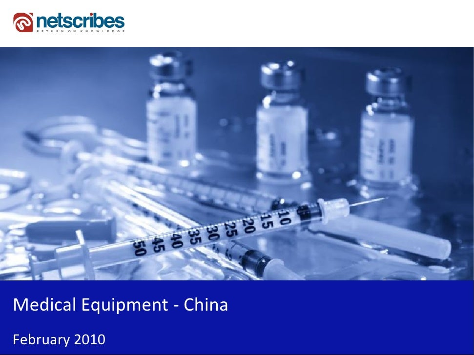 Market Research Report : Medical Equipment Market in China 2010
