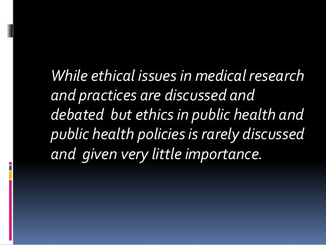 ethics in public health essay Ethics, politics and public health: essay review of recent books on public health ethics: beauchamp de, steinbock b (eds): new ethics for the public's health.