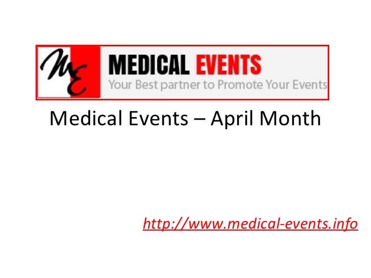 Medical events april month 2012