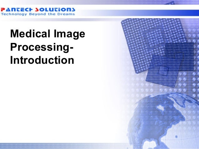 Medical Image Processing- Introduction