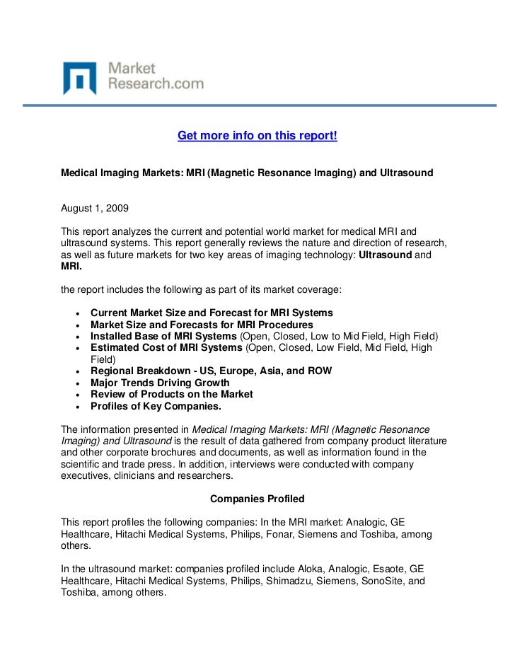 Get more info on this report!Medical Imaging Markets: MRI (Magnetic Resonance Imaging) and Ul...