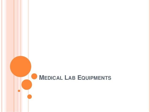 Medical lab equipments