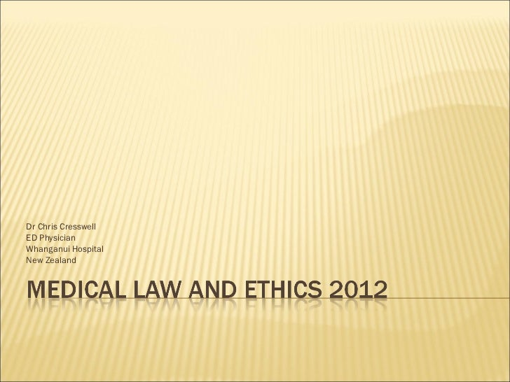 Medical law and ethics 2012