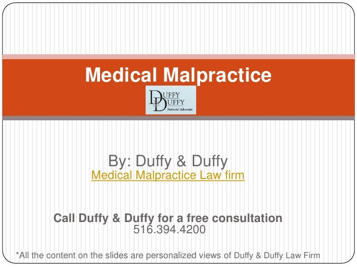 By: Duffy & Duffy Medical Malpractice Law firm<br />Call Duffy & Duffy for a free consultation 516.394.4200 <br />*All the...
