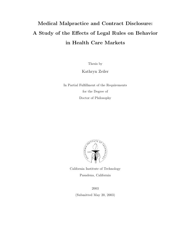 Medical Malpractice and Contract Disclosure: A Study of the Effects of Legal Rules on Behavior             in Health Care M...