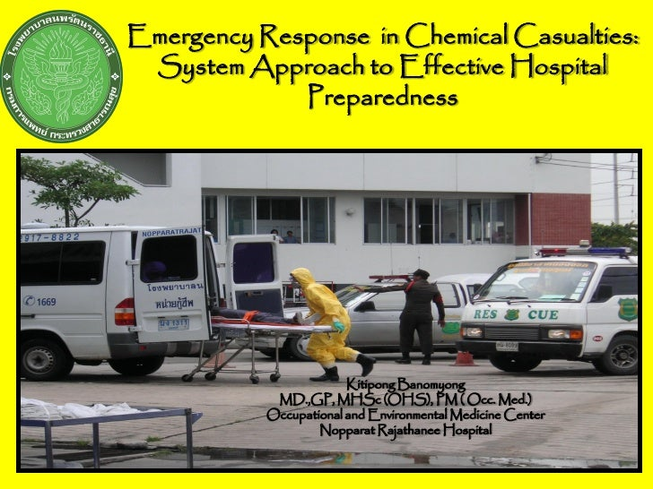 Emergency Response in Chemical Casualties:  System Approach to Effective Hospital              Preparedness